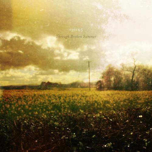 دانلود آلبوم Through Broken Summer اثر Epic45