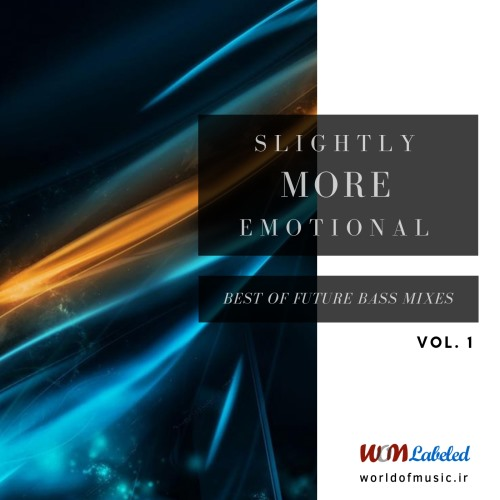آلبوم Slightly More Emotional - Future Bass Mix, Vol. 1 اثر Various Artists