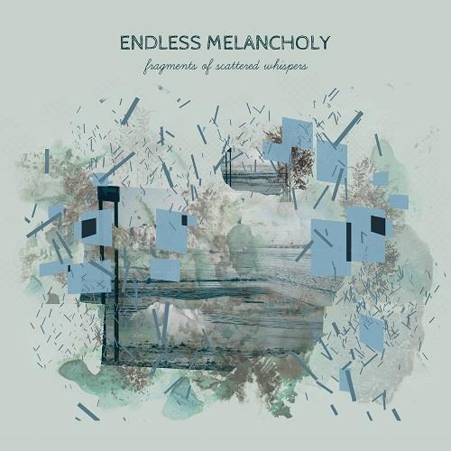 دانلود آلبوم موسیقی endless-melancholy-fragments-of-scattered-whispers