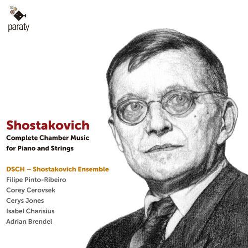 آلبوم Shostakovich: Complete Chamber Music For Piano and Strings اثر DSCH-Shostakovich Ensemble