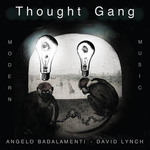 آلبوم Thought Gang (Angelo Badalamenti & David Lynch) - Thought Gang: Modern Music اثر Thought Gang