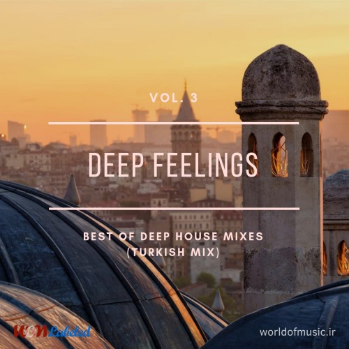 دانلود آلبوم موسیقی Deep Feelings - Deep House Mix (Turkish Mix), Vol. 3