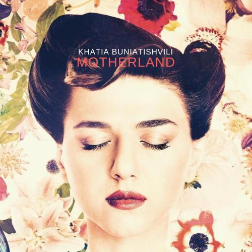آلبوم Motherland اثر Khatia Buniatishvili