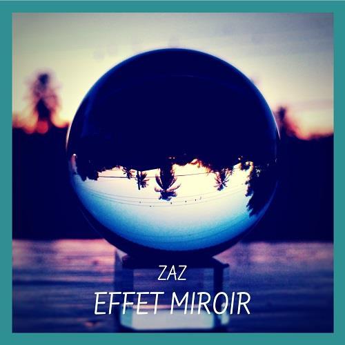 دانلود آلبوم موسیقی zaz-effet-miroir