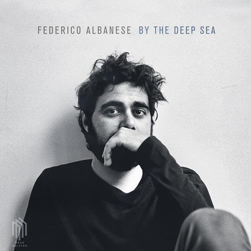 آلبوم By the Deep Sea اثر Federico Albanese