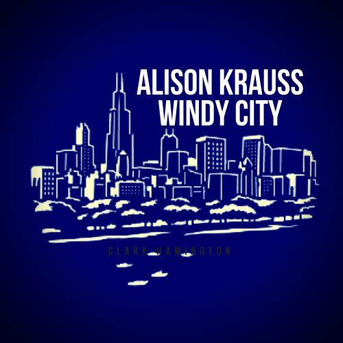 آلبوم Windy City اثر Alison Krauss