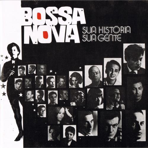 آلبوم Bossa Nova, Sua Historia Sua Gente اثر Various Artists