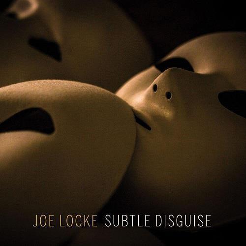 آلبوم Subtle Disguise اثر Joe Locke