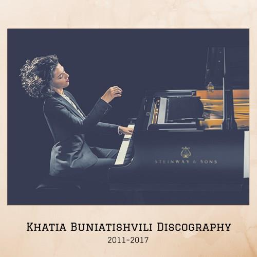 آلبوم Khatia Buniatishvili Discography اثر Khatia Buniatishvili