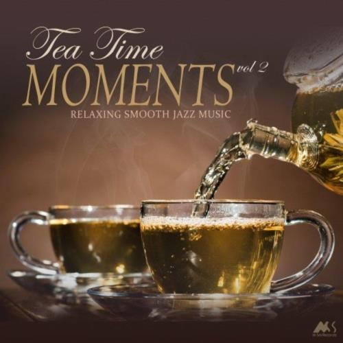 دانلود آلبوم موسیقی Tea Time Moments, Vol. 2 - Relaxing Smooth Jazz Music