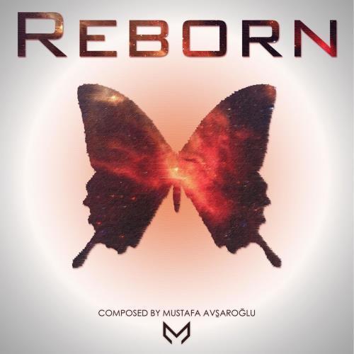 آلبوم Reborn - The Last Era اثر Mustafa Avşaroğlu
