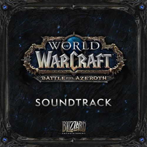 آلبوم World of Warcraft: Battle For Azeroth اثر Various Artists