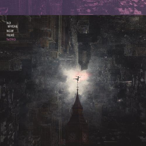 آلبوم Nowhere Now Here اثر MONO