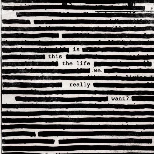 آلبوم Is This The Life We Really Want? اثر Roger Waters