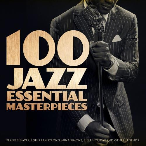 آلبوم 100 Jazz Essential Masterpieces اثر Various Artists