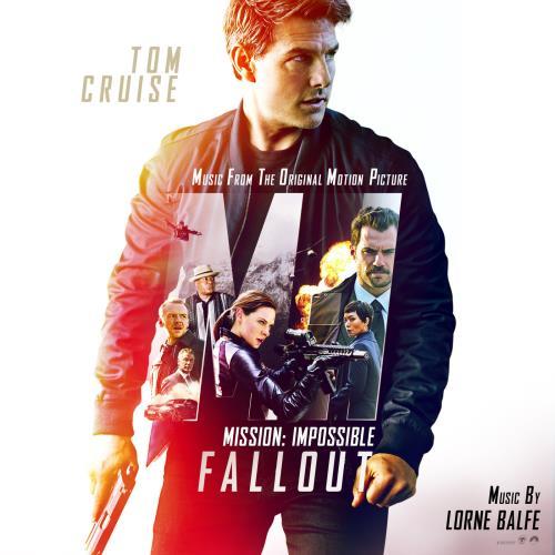 آلبوم Mission: Impossible - Fallout اثر Lorne Balfe