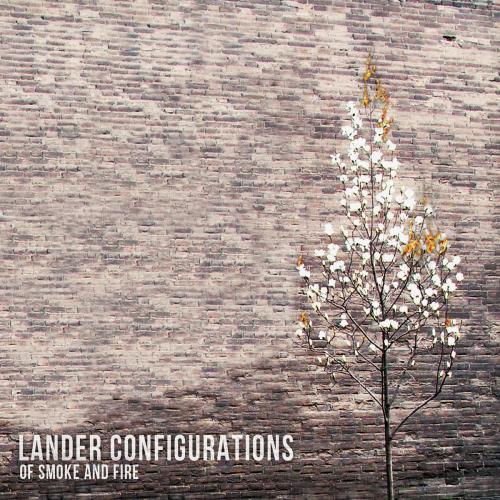 آلبوم Of Smoke and Fire اثر Lander Configurations