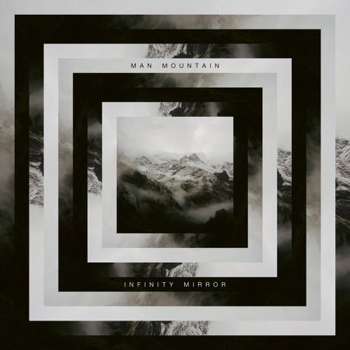 آلبوم Infinity Mirror اثر Man Mountain