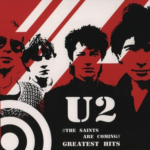 آلبوم The Saints Are Coming: Greatest Hits اثر U2