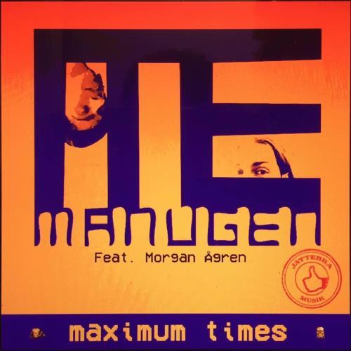 آلبوم Maximum Times اثر Manugen