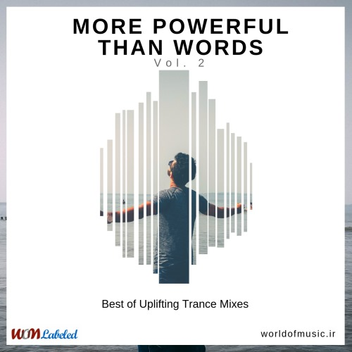 آلبوم More Powerful Than Words - Uplifting Trance Mix, Vol. 2 اثر Various Artists