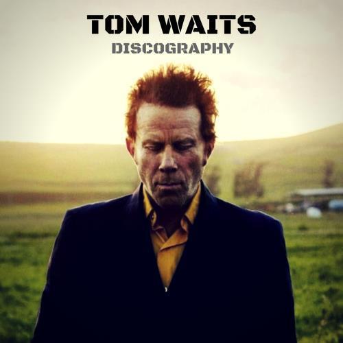 آلبوم Tom Waits Discography اثر Tom Waits