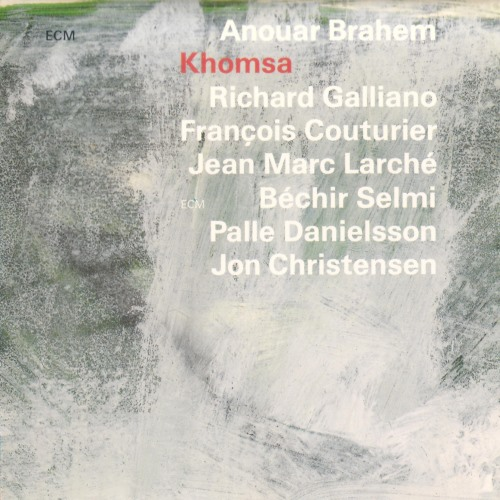 آلبوم Khomsa اثر Anouar Brahem