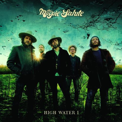 آلبوم High Water I اثر The Magpie Salute