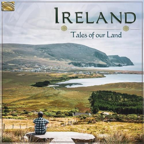 دانلود آلبوم Ireland: Tales of Our Land اثر Various Artists