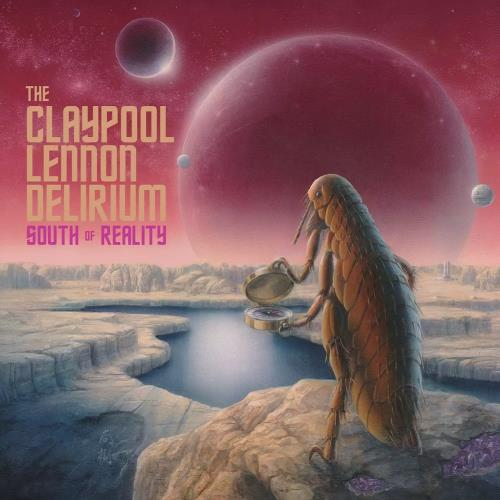 آلبوم South of Reality اثر The Claypool Lennon Delirium