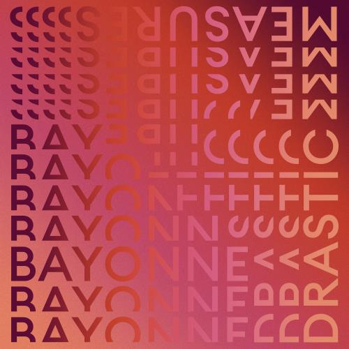 آلبوم Drastic Measures اثر Bayonne