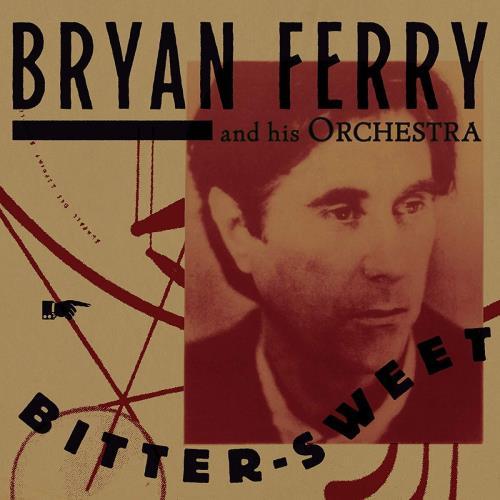 آلبوم Bitter-Sweet اثر Bryan Ferry