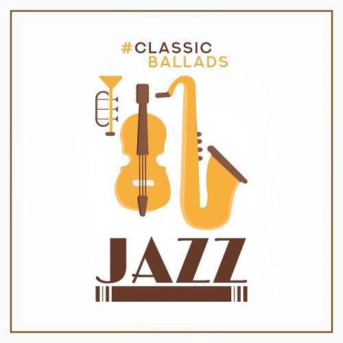 آلبوم Classic Ballads Jazz اثر Various Artists