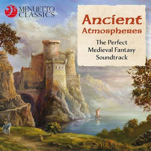 دانلود آلبوم موسیقی Ancient-Atmospheres-The-Perfect-Medieval-Fantasy-Soundtrack