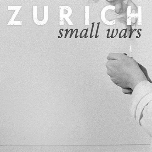 آلبوم Small Wars اثر Zurich