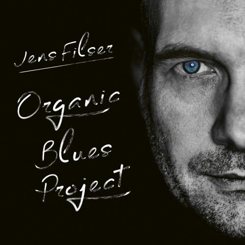آلبوم Organic Blues Project اثر Jens Filser
