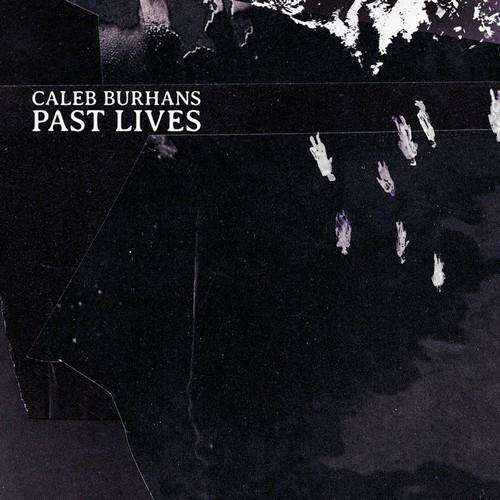 دانلود آلبوم موسیقی caleb-burhans-past-lives