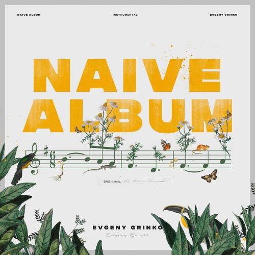 آلبوم Naive Album اثر Evgeny Grinko