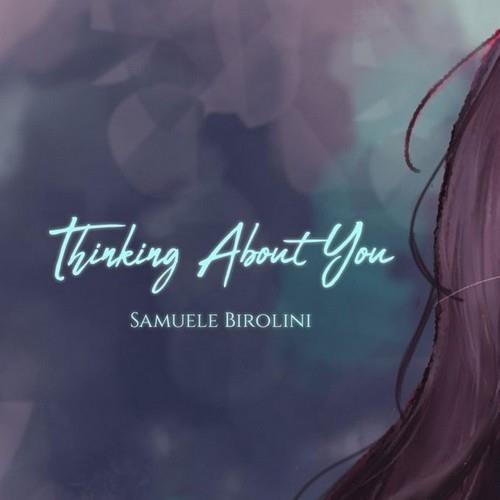دانلود آلبوم موسیقی Samuele-Birolini-Thinking-About-You