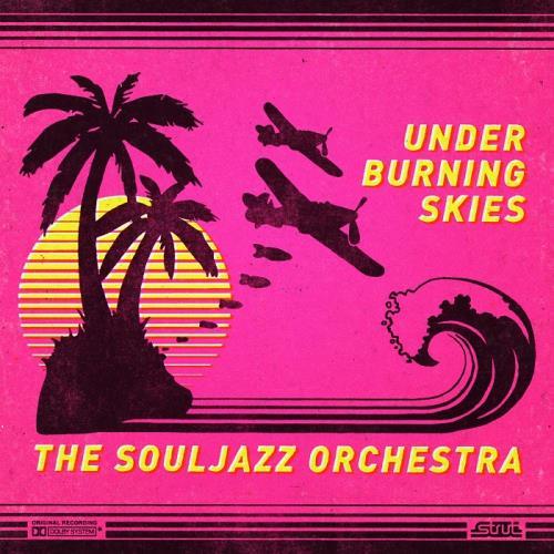 آلبوم The Souljazz Orchestra - Under Burning Skies اثر The Souljazz Orchestra