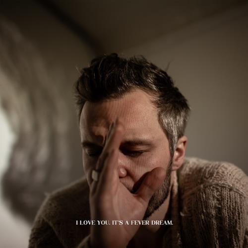 آلبوم I Love You. It's a Fever Dream اثر The Tallest Man on Earth