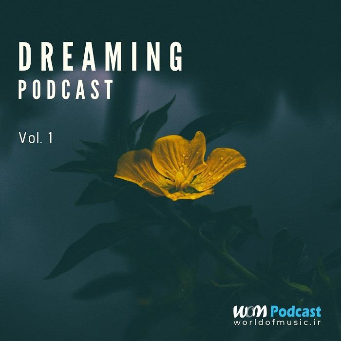 آلبوم Dreaming Podcast - Vol. 01 اثر Various Artists