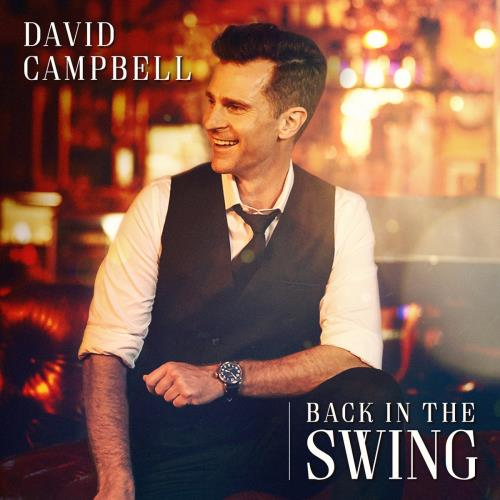 دانلود آلبوم Back in the Swing اثر David Campbell