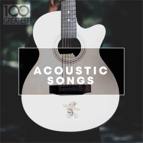 آلبوم 100 Greatest Acoustic Songs اثر Various Artists
