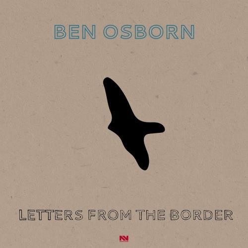 دانلود آلبوم موسیقی Ben-Osborn-Letters-From-the-Border