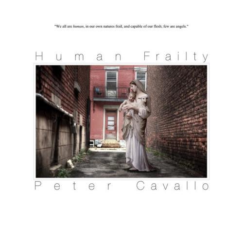 آلبوم Human Frailty اثر Peter Cavallo