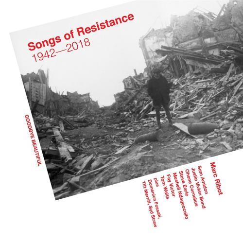 دانلود آلبوم موسیقی marc-ribot-songs-of-resistance-1942-2018