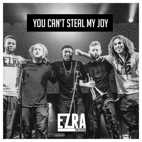 دانلود آلبوم You Can't Steal My Joy اثر Ezra Collective