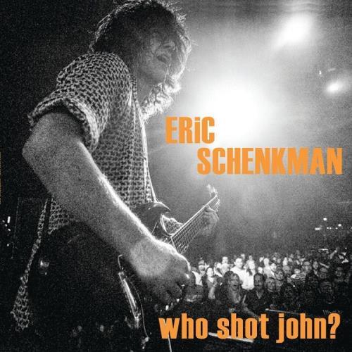 دانلود آلبوم Who Shot John? اثر Eric Schenkman