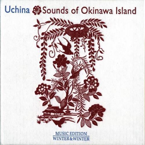 آلبوم Uchina: Sounds of Okinawa Island اثر Various Artists